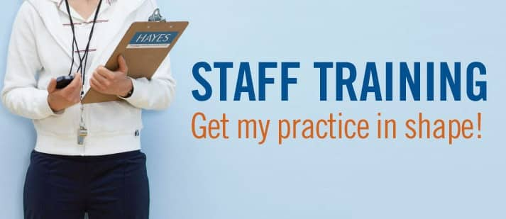 Hayes Handpiece Staff Training California